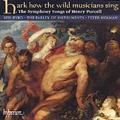 Hark how the wild musicians sing - Symphony Songs of Purcell