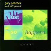 Gary Peacock: Just So Happens