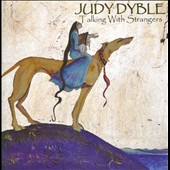 Judy Dyble: Talking with Strangers *