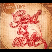 Hillsong Live/Hillsong: God Is Able [Deluxe Edition]