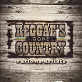 Various Artists: Reggae's Gone Country