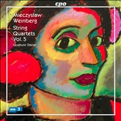 Mieczyslaw Weinberg: String Quartets, Vol. 5, nos 1, 3 & 10 / Quatuor Danel