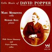 Mark Moskovitz - Cello Music of David Popper