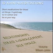 Victoria Wilson-Jones: 10 Mini-Meditations
