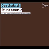 Quadrat:Sch: Stubenmusic [Digipak]