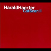 Harald Haerter: Catscan II [Digipak] *