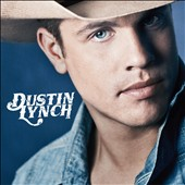 Dustin Lynch: Dustin Lynch