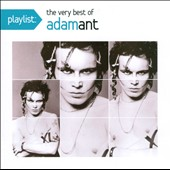 Adam Ant: Playlist: The Very Best of Adam Ant