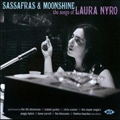 Various Artists: Sassafras & Moonshine: The Songs of Laura Nyro