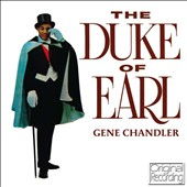 Gene Chandler: The Duke of Earl