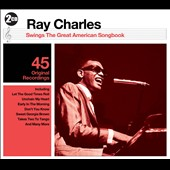 Ray Charles: Swings The Great American Songbook