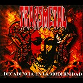 Transmetal: Decadencia En La Modernidad [Digipak]