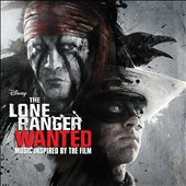 Various Artists: The Lone Ranger: Wanted