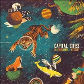 Capital Cities: In a Tidal Wave of Mystery *