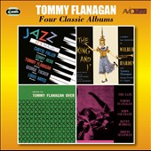Tommy Flanagan: Four Classic Albums (Jazz It's Magic/The King and I/Trio Overseas/The Cats)