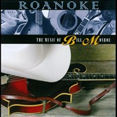 Various Artists: Roanoke: The Music of Bill Monroe