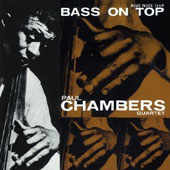 Paul Chambers: Bass on Top [Bonus Track] [Remastered]