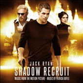 Patrick Doyle: Jack Ryan: Shadow Recruit [Music From The Motion Picture]