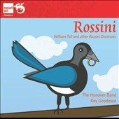 Rossini: William Tell & other Overtures / Roy Goodman