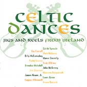 Various Artists: Celtic Dances: Jigs & Reels from Ireland