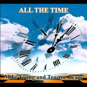 Mike Young (Americana)/Tractor Beam: All the Time [Long Box]