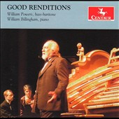 William Powers: Good Renditions