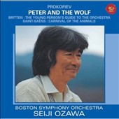 Prokofiev: Peter and the Wolf; Britten: The Young Person's Guide to the Orchestra; Saint-Saëns: Carnival of the Animals