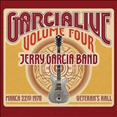Jerry Garcia/Jerry Garcia Band: Garcialive, Vol. 4: March 22nd, 1978 Veteran's Hall [Digipak] *