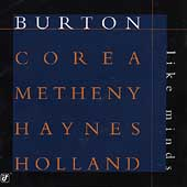 Chick Corea/Gary Burton (Vibes)/Pat Metheny/Roy Haynes: Like Minds
