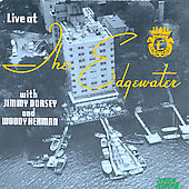 Jimmy Dorsey: Live at the Edgewater