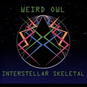 Weird Owl: Interstellar Skeletal [Slipcase] *