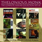 Thelonious Monk: The  Complete Albums Collection: 1957-1961 [Box]