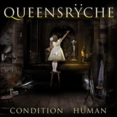 Queensrÿche: Condition Hüman *