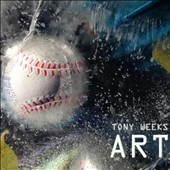 Tony Weeks: Art