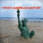 Terry Kitchen: Post-American Century
