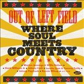 Various Artists: Out of Left Field: Where Soul Meets Country