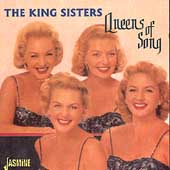 The King Sisters: Queens of Song