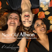 New Old Albion: Music around the Harp Consorts by William Lawes, William Byrd, John Dowland, Matthew Locke & John Playford / Il Caleidoscopio Ensemble