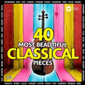 40 Most Beautiful Classical Pieces - Works by Mozart, Beethoven, Bach, Vivaldi, Verdi, Wagner, Ravel, Chopin, Grieg, Bizet, Saint-Saëns, Puccini, Dvorák, Rachmaninov, Tchaikovsky and others / Various artists