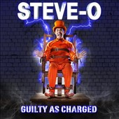 Steve-O: Guilty as Charged [Blister] *
