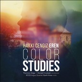 Hakki Cengiz Eren (b.1984): Color Studies / Garth Knox, viola; Donald Crockett, ECCE; The Argus Quartet