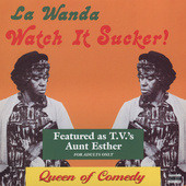 LaWanda Page: Watch It Sucker
