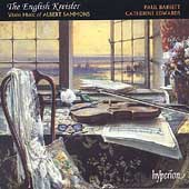 The English Kreisler - Violin Music of Albert Sammons