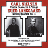 Nielsen: Violin Concerto, 5 Songs;  Langgaard: Quartet no 3