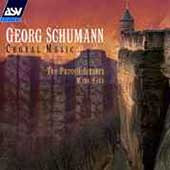 Georg Schumann: Choral Music / Mark Ford, Purcell Singers