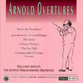 Arnold: Overtures / Malcolm Arnold, London PO
