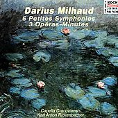 Milhaud: 9 Petites Symphonies, 3 Op&#233;ras-minutes