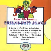 Gospel Kids: Gospel Kids Present....Friendship Songs *