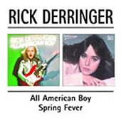 Rick Derringer: All American Boy/Spring Fever