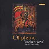 Songs from the Crusades / Oliphant